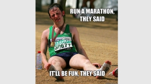 Run-a-marathon-they-said-